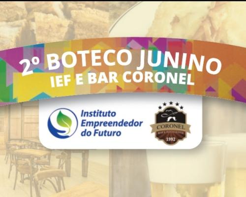 2º Boteco Junino IEF e Bar Coronel