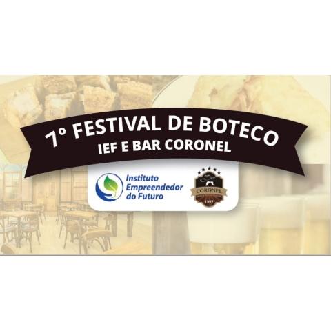 7º FESTIVAL DE BOTECO IEF & BAR CORONEL