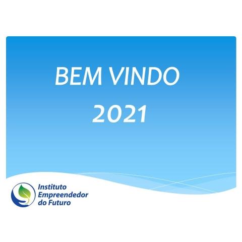 BEM VINDO 2021!